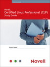 Novell Certified Linux Professional (Novell CLP) Study Guide (eBook)